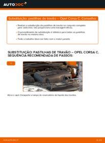 Como realizar a substituição de Pastilhas De Travão no 1.2 (F08, F68) Opel Corsa C