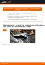 Comment changer : ressort de suspension avant sur Opel Meriva X03 - Guide de remplacement