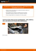 Cambiar Muelles de Suspensión OPEL MERIVA: manual de taller