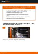 Jak vyměnit přední brzdové kotouče na Opel Zafira B A05 – návod k výměně