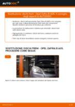Come cambiare è regolare Kit dischi freno OPEL ZAFIRA: pdf tutorial