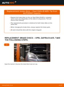 How to carry out replacement: Brake Discs on OPEL ZAFIRA