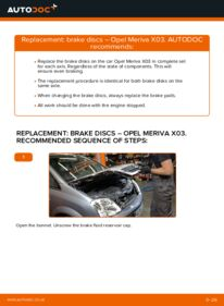 How to carry out replacement: Brake Discs on OPEL MERIVA