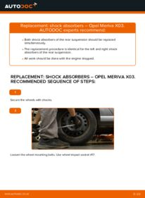 How to carry out replacement: Shock Absorber on 1.7 CDTI (E75) Opel Meriva x03