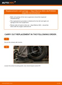How to carry out replacement: Springs on 1.7 CDTI (E75) Opel Meriva x03