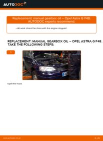 How to carry out replacement: Gearbox Oil and Transmission Oil on 1.6 16V (F08, F48) Opel Astra g f48