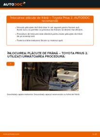 Cum să efectuați înlocuirea: Placute Frana la 1.5 (NHW2_) Toyota Prius 2