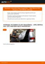 Jak wymienić siłowników klapy bagażnika w Opel Meriva X03 - poradnik naprawy