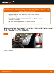 How to carry out replacement: Tailgate Struts on 1.7 CDTI (E75) Opel Meriva x03