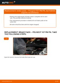 How to carry out replacement: Brake Pads on 1.0 PEUGEOT 107