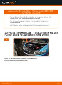 Wie der Wechsel durchführt wird: Bremsbeläge Honda Insight ZE2/ZE3 1.3 Hybrid (ZE28, ZE2) 1.3 Hybrid (ZE2) 1.5 Hybrid (ZE3) tauschen