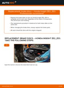 How to carry out replacement: Brake Discs on 1.3 Hybrid (ZE28, ZE2) Honda Insight ZE2/ZE3