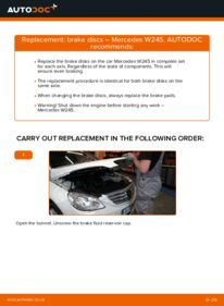How to carry out replacement: Brake Discs on B 180 CDI 2.0 (245.207) Mercedes W245