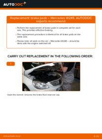 How to carry out replacement: Brake Pads on B 180 CDI 2.0 (245.207) Mercedes W245