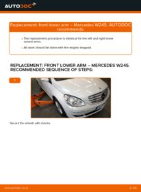 How to carry out replacement: Control Arm on B 180 CDI 2.0 (245.207) Mercedes W245