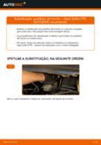 Como mudar pastilhas de travão da parte dianteira em Opel Zafira F75 - guia de substituição