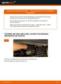 Wie der Wechsel durchführt wird: Bremsbeläge Opel Zafira f75 2.0 DTI 16V (F75) 1.8 16V (F75) 2.2 DTI 16V (F75) tauschen