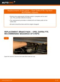 How to carry out replacement: Brake Pads on 2.0 DTI 16V (F75) Opel Zafira f75