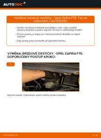Jak provést výměnu: Brzdové Destičky na 2.0 DTI 16V (F75) Opel Zafira f75