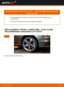 How to carry out replacement: Control Arm on 2.0 TDI Audi A4 B8 Saloon