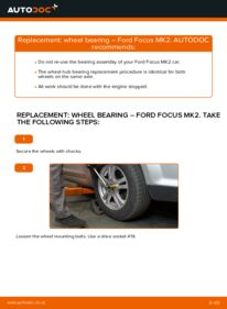 How to carry out replacement: Wheel Bearing on 1.6 TDCi Ford Focus mk2 Saloon