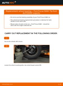 How to carry out replacement: Wheel Bearing on 1.6 16V Ford Focus DAW
