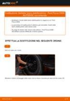 Cambiare Biellette Barra Stabilizzatrice FORD FOCUS: manuale tecnico d'officina