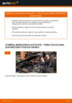 Výměna zadní a přední Kotouče FORD FOCUS: online průvodce