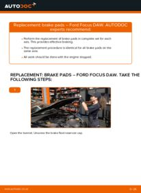 How to carry out replacement: Brake Pads on 1.6 16V Ford Focus DAW