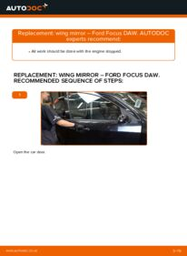 How to carry out replacement: Wing Mirror on 1.6 16V Ford Focus DAW