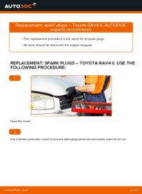 How to carry out replacement: Spark Plug on 2.0 D 4WD (CLA20_, CLA21_) Toyota Rav4 II