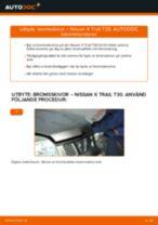 NISSAN X-TRAIL reparera bruksanvisning