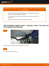 How to carry out replacement: Brake Pads on 2.2 dCi 4x4 Nissan X Trail t30