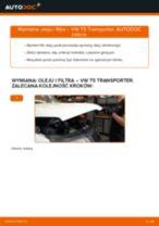 Montaż Filtr olejowy VW TRANSPORTER V Box (7HA, 7HH, 7EA, 7EH) - przewodnik krok po kroku