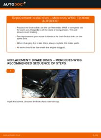 How to carry out replacement: Brake Discs on A 180 CDI 2.0 (169.007, 169.307) Mercedes W169