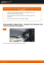 Replacing Brake pad set disc brake PEUGEOT 407: free pdf