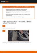 Elülső toronycsapágy-csere VW Golf 5 gépkocsin – Útmutató