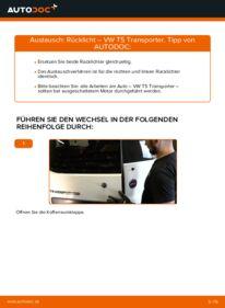 Wie der Wechsel durchführt wird: Heckleuchte VW T5 Kasten 2.5 TDI 2.5 TDI 4motion 1.9 TDI tauschen
