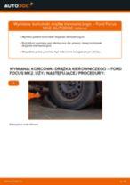 Jak wymienić końcówkę drążka kierowniczego w Ford Focus MK2 diesel - poradnik naprawy
