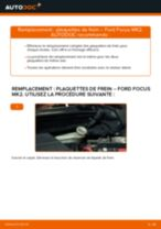 Comment changer : plaquettes de frein arrière sur Ford Focus MK2 diesel - Guide de remplacement