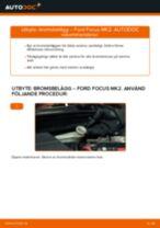 bak och fram Bromsbelägg FORD Focus II Sedan (DB_, FCH, DH) | PDF instruktioner för utbyte