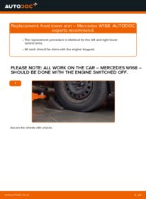 How to carry out replacement: Control Arm on A 140 1.4 (168.031, 168.131) Mercedes W168