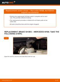 How to carry out replacement: Brake Shoes on A 140 1.4 (168.031, 168.131) Mercedes W168