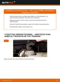 Slik bytter du Bremsetrommel på MERCEDES-BENZ A-CLASS