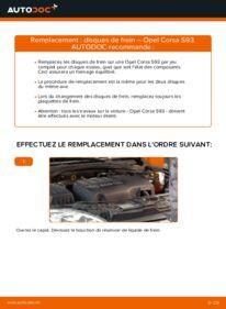 Comment effectuer un remplacement de Disques De Frein sur 1.0 i 12V (F08, F68, M68) Opel Corsa B