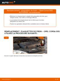 Comment effectuer un remplacement de Plaquettes de Frein sur 1.0 i 12V (F08, F68, M68) Opel Corsa B