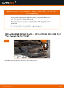 How to carry out replacement: Brake Pads on 1.0 i 12V (F08, F68, M68) Opel Corsa S93