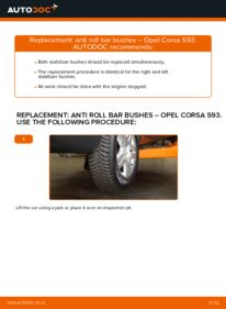 How to carry out replacement: Anti Roll Bar Bushes on 1.0 i 12V (F08, F68, M68) Opel Corsa S93