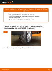Hogyan végezze a cserét: OPEL CORSA Stabilizátor Szilent