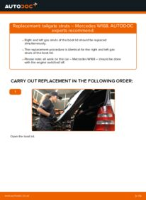 How to carry out replacement: Tailgate Struts on A 140 1.4 (168.031, 168.131) Mercedes W168